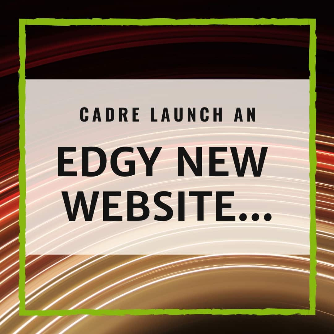 Cadre Components Launch An Edgy New Website