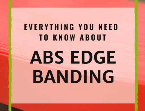 Everything You Need To Know About ABS Edge Banding