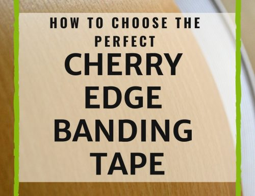 How To Choose The Perfect Cherry Edge Banding Tape