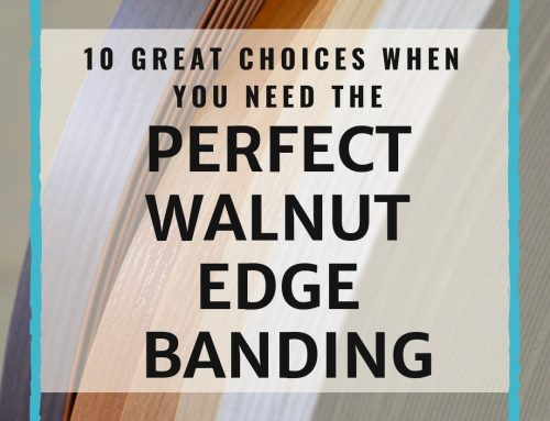 10 Great Choices When You Need The Perfect Walnut Edge Banding